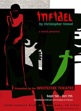 World Premiere INFIDEL Offers Terror and Suspense and Hope for Understanding