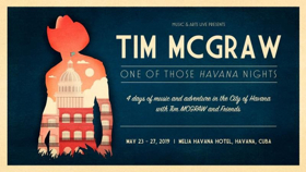 Tim McGraw Announces 4-Day Event In Cuba