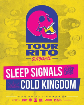 SLEEP SIGNALS Announce the Tour-Rito Supreme Tour with COLD KINGDOM