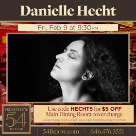 Danielle Hecht Headlines 54 Below