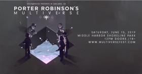 Goldenvoice Presents PORTER ROBINSON'S MULTIVERSE FESTIVAL At Middle Harbor Shorline Park Oakland, CA