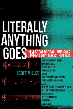 New Line Theatre Artistic Director Scott Miller Publishes Fifth Collection Of Musical Theatre Exploration, 'Literally Anything Goes'