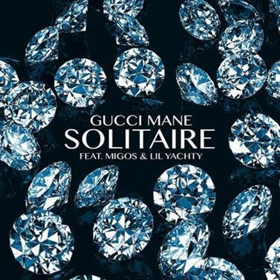 Gucci Mane Releases New Single SOLITAIRE Ft  Migos & Lil Yachty