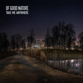 North Carolina-Based Rockers OF GOOD NATURE To Release First Of Upcoming New Singles On 2/23