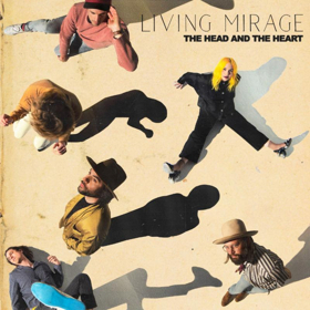 The Head And The Heart to Release New Album 'Living Mirage' Next Friday 5/17