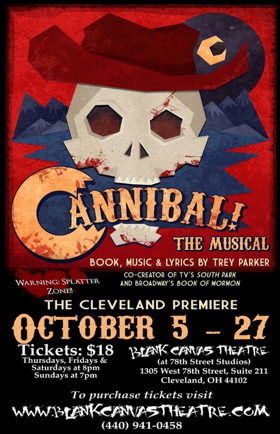 Trey Parker's CANNIBAL: The Musical Comes to Blank Canvas Theatre