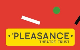 Pleasance Launch Season for Their New Theatre Space in London