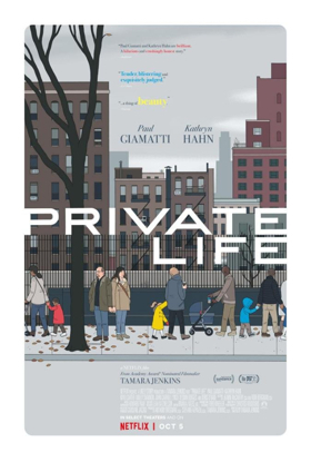 Netflix Releases the Key Art for PRIVATE LIFE Starring Starring Kathryn Hahn, Paul Giamatti, Molly Shannon and Kayli Carter