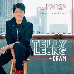 Telly Leung Releases Dance Remixes Of 'New York State Of Mind'