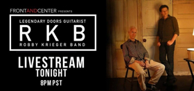 Live Stream Robby Krieger of the Doors Tonight on Front and Center