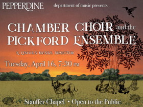 Pepperdine Fine Arts Presents the Pepperdine Chamber Choir and The Pickford Ensemble