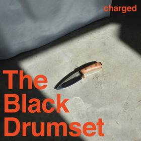 The Black Drumset Share New Video For FOR ALL THAT IS YET TO BE