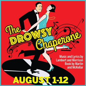 Players Present Musical Comedy THE DROWSY CHAPERONE