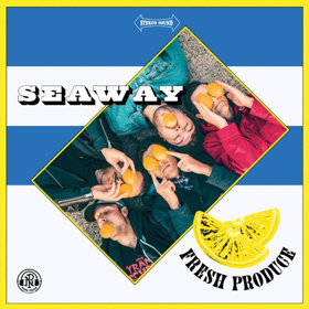 Seaway Announces FRESH PRODUCE B-Sides and Alternates Release