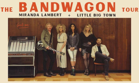 THE BANDWAGON TOUR Featuring Miranda Lambert & Little Big Town Set On Sale Date + Announce Additional Dates