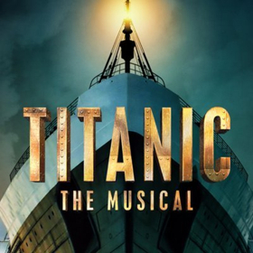 Production of TITANIC Cancelled Mid-Show Due to Onstage Danger