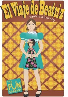 Fun Company Presents Bi-lingual Production Of EL VIAJE DE BEATRIZ