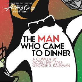 Deck the Halls with Actors Co-Op Theatre Company's THE MAN WHO CAME TO DINNER