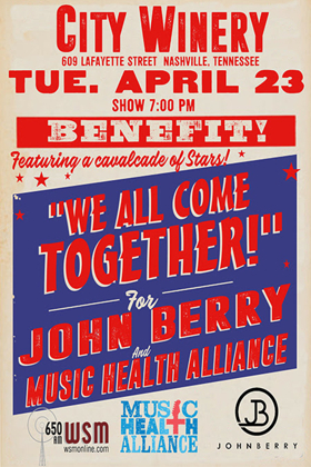 """""""We All Come Together' for John Berry and Music Health Alliance Announces Text-To-Donate and Online Auction For Benefit"""