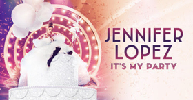 Jennifer Lopez Reveals Details Of North American 'It's My Party Tour'