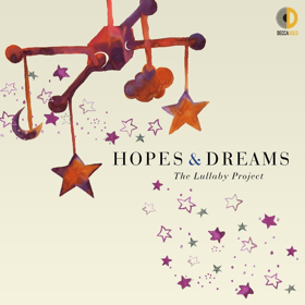 Hopes and Dreams: The Lullaby Project to be Released on April 20; Featuring Joyce DiDonato, Patti LuPone, Catherine Zeta-Jones, and More