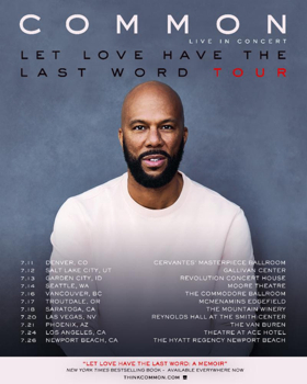 Common Announces Dates For First Leg of 'Let Love Have The Last Word Tour'
