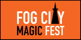 Fog City Magic Fest Returns to Exit Theatre in January