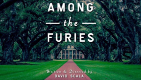 AMONG THE FURIES Comes to FringeNYC