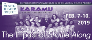 BWW Review: THE IMPACT OF SHUFFLE ALONG at The Musical Theater Project And Karamu