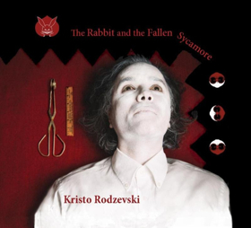 Kristo Rodzevski New Album, THE RABBIT AND THE FALLEN SYCAMORE with Formidable Jazz Progressives Out May 25