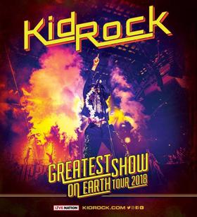 Kid Rock Announces 'Greatest Show On Earth Tour 2018'  + New Album