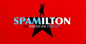 Tickets For The UK Premiere Of SPAMILTON: AN AMERICAN PARODY Go On Sale Today