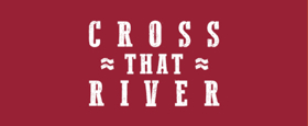 CROSS THAT RIVER, Musical Celebrating Black Cowboys of the American West, Opens Tonight Off-Broadway