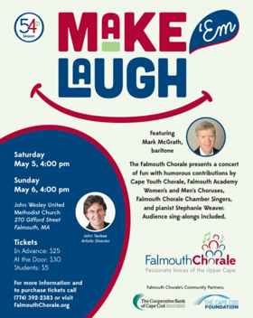 The Falmouth Chorale Presents MAKE 'EM LAUGH