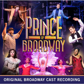 PRINCE OF BROADWAY Cast Recording Now Available for Pre-Order