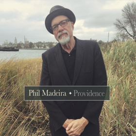 Phil Madeira To Release PROVIDENCE on 4/6