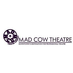 Mad Cow Theatre Announces Season 22