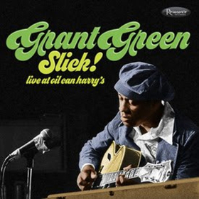 Resonance Records Announces Previously Unreleased Music from Jazz Guitar Icon Grant Green