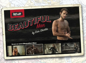 Factory Presents BEAUTIFUL MAN