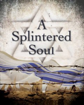 Story of Holocaust Survivors in America Resonates in A SPLINTERED SOUL