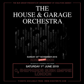 The House & Garage Orchestra Announce a London Headline Show