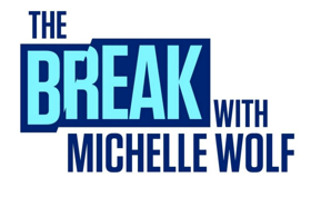 Image result for THE BREAK MICHELLE WOLF