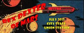 Sci-Fi Comedy REX DEXTER OF MARS Will Premiere At KC Fringe