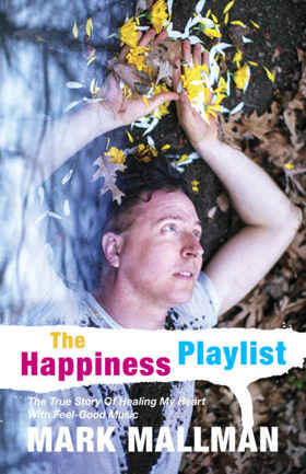 Mark Mallman's 'The Happiness Playlist' Out Today