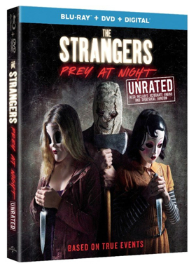 THE STRANGERS: PREY AT NIGHT Unrated Available on Digital 5/22 and Blu-ray/DVD 6/12