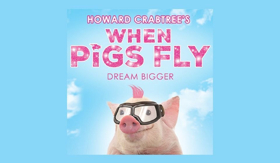 One Night Only Concert of WHEN PIGS FLY to Benefit the Actors Fund