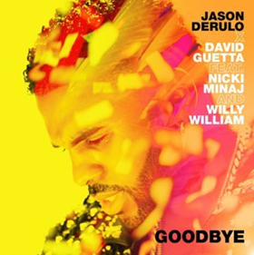 Jason Derulo Releases Official Music Video for 'Goodbye' with David Guetta, Nicki Minaj, and Willy William