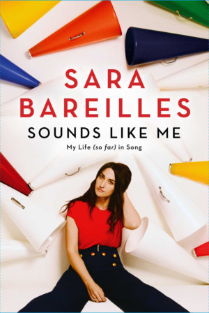 Open Letter to Sara Bareilles Inspired by SOUNDS LIKE ME