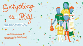 Cleveland Public Theatre Premieres EVERYTHING IS OKAY (AND OTHER HELPFUL LIES)