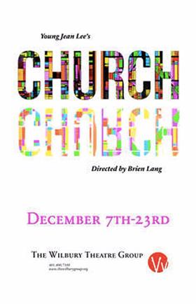 The Wilbury Theatre Group Brings CHURCH to Rhode Island